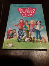De Wilde Kippenclub - Cornelia Funke