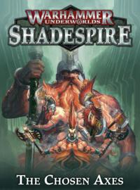 Warhammer Underworlds The Chosen Axes