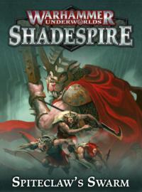 Warhammer Underworlds Spiteclaw's Swarm