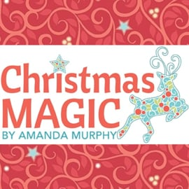 'Christmas Magic' by Amanda Murphy