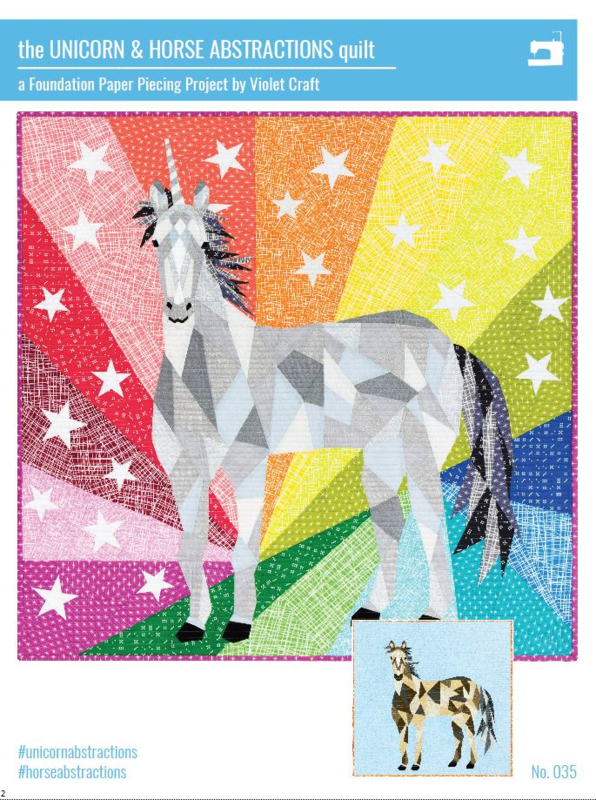 Patroon: 'The Unicorn & Horse Abstractions Quilt' by Violet Craft