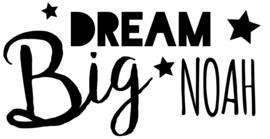 """Muursticker met naam """"Dream Big"""""""