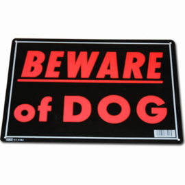 Metalen plaat, beware of dog.