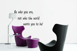 Muursticker - Be who you are