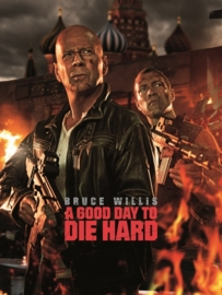Poster A good day to Die Hard - Bruce Willis