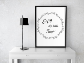 Poster -  Enjoy the little Things A5 / A4
