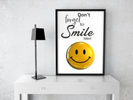 "Poster ""Don't Forget to Smile today"" zwart wit geel"