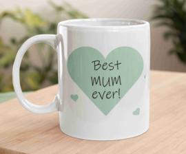 Witte mok - Best mum ever (minthart) / moederdag