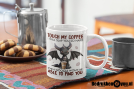 Mok Don't touch my coffee!