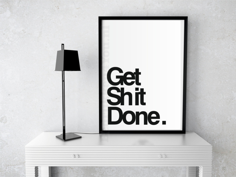 """Toilet poster """"Get Shit Done"""" zwart wit A5 / A4"""