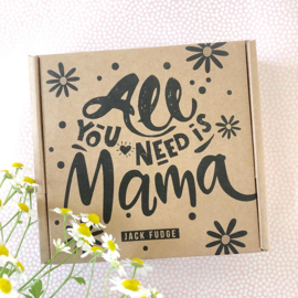 All you need is mama