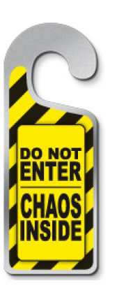 Deurhanger 'Do not enter chaos inside'