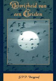 BURGGRAAF, G.P.P. - De vrijheid van een Christen