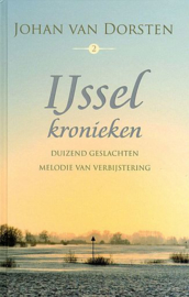 DORSTEN, Johan van - IJsselkronieken - deel 2