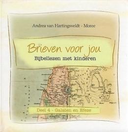 HARTINGSVELDT-MOREE, A. van - Brieven voor jou - deel 4