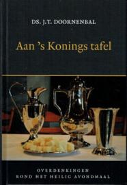 DOORNENBAL, J.T. - Aan 's Konings tafel