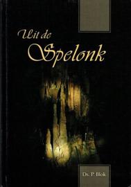BLOK, P. - Uit de Spelonk