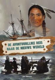 BEENS, Jan - De avontuurlijke reis naar de nieuwe wereld