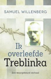 WILLENBERG, Samuel - Ik overleefde Treblinka