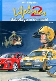BURGHOUT, Adri - Lifeliner 2 sabotage in de nacht - deel 6