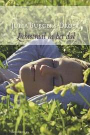 BURGERS-DROST, Julia - Lichtstraal in het dal