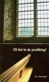 AMSTEL, J. van - Zit het in de prediking? (licht beschadigd)