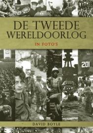BOYLE, David - De Tweede Wereldoorlog in foto's