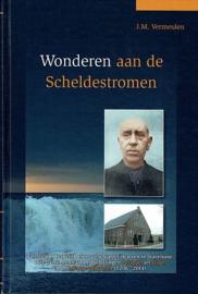 VERMEULEN, J.M. - Wonderen aan de Scheldestromen