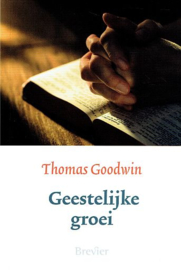 GOODWIN, Thomas - Geestelijke groei