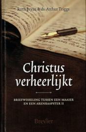 BRYAN, Ruth - Christus verheerlijkt - deel 2