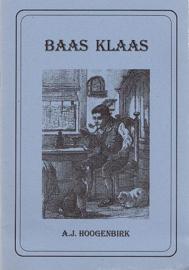 HOOGENBIRK, A.J. - Baas Klaas