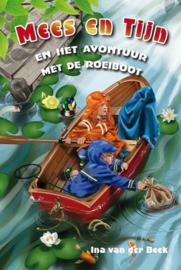 BEEK, Ina van der - Mees en Tijn en het avontuur met de roeiboot