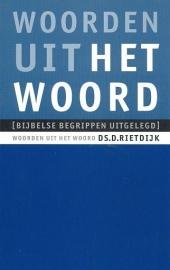RIETDIJK, D. - Woorden uit het Woord