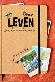 OLST, Peter van - Over leven - jong zijn  in de sloppenwijk
