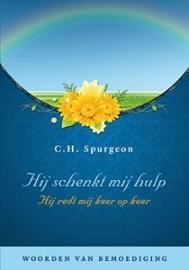 SPURGEON, C.H. - Hij schenkt mij hulp, Hij redt mij keer op keer