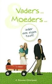 BROUWER-OTTERSPEER, A. - Vaders en moeders