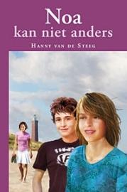 STEEG-STOLK, Hanny van de - Noa kan niet anders