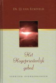 ECKEVELD, J.J. van - Het Hogepriesterlijk gebed