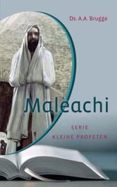 BRUGGE, A. - Kleine profeten - deel 4 - Maleachi