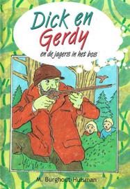 BURGHOUT-HUISMAN, M. - Dick en Gerdy en de jagers in het bos