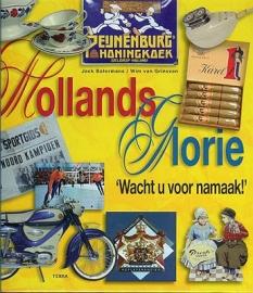 BOTERMANS, Jack e.a. - Hollands Glorie - Wacht u voor namaak!