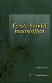REENEN, G. van - Eerste + tweede bundel feeststoffen SET