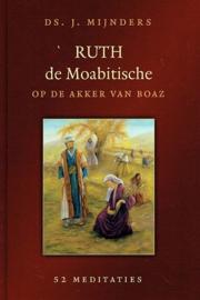 MIJNDERS, J. - Ruth de Moabitische op de akker van Boaz
