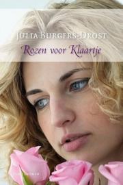 BURGERS-DROST, Julia - Rozen voor Klaartje