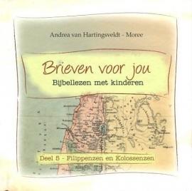 HARTINGSVELDT-MOREE, A. van - Brieven voor jou - deel 5