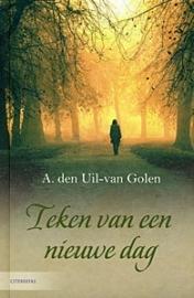 UIL-van GOLEN, A. den - Teken van een nieuwe dag