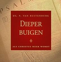 RUITENBURG, P. van - Dieper buigen