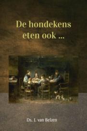 BELZEN, J. van - De hondekens eten ook ..
