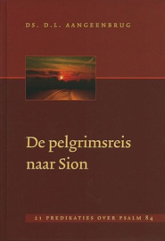 AANGEENBRUG, D.L. - De pelgrimsreis naar Sion