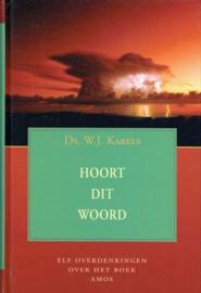 KARELS, W.J. - Hoort dit Woord